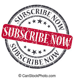 Subscribe Now red grunge round stamp on white background