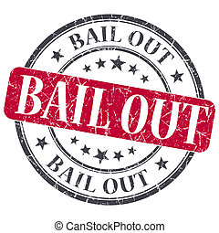 Bail Out red grunge round stamp on white background