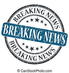 Breaking News blue grunge round stamp on white background