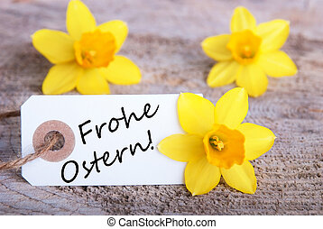 Tag with Frohe Ostern - Tag with the German words Frohe...
