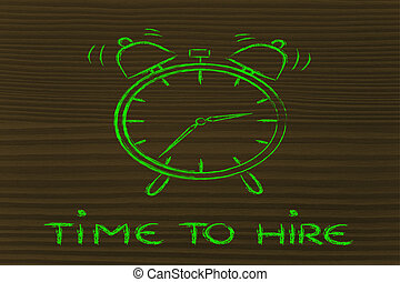it's time to...hire