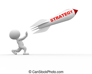 Strategy concept - 3d people - man, person with a rocket....