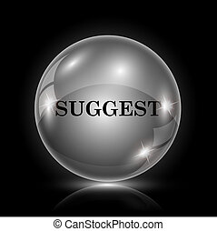 Suggest icon - Shiny glossy icon - glass ball on black...