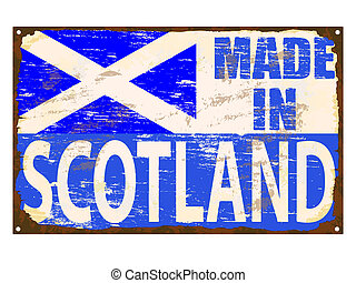 Made In Scotland Enamel Sign - Made in Scotland rusty old...