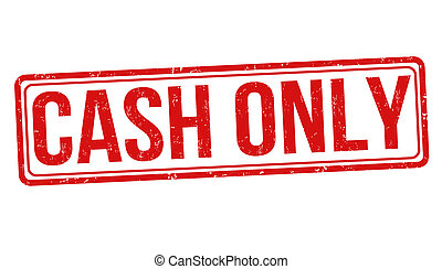 Cash only stamp - Cash only grunge rubber stamp on white,...