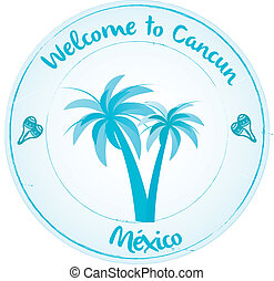 Welcome to Cancun - Stamp Mexico