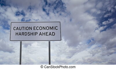 Sign Economic Hardship Clouds Timel - Highway road sign with...