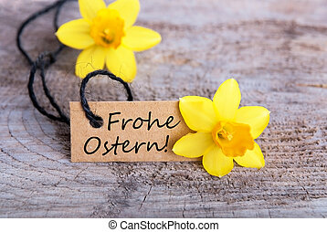 Frohe Ostern - Label with the German Words Frohe Ostern...