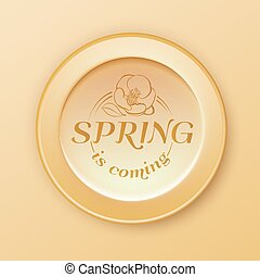 Spring is coming button.