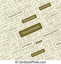 TRADEMARK Word cloud illustration Tag cloud concept collage...