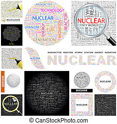 Nuclear Concept illustration - Nuclear Word cloud...