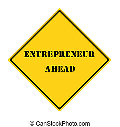 Entrepreneur Ahead Sign
