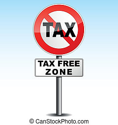 tax free zone - vector illustration of tax signboard with...