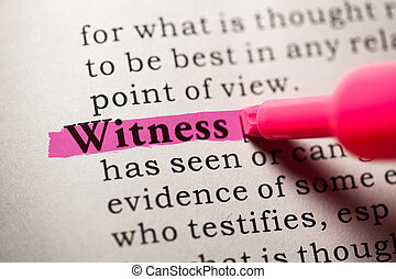 witness - Fake Dictionary, Dictionary definition of the word...