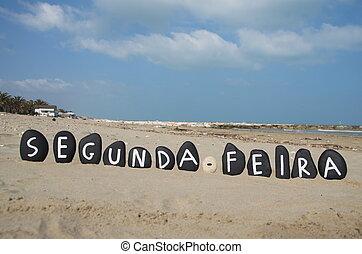 Segunda-feira, monday in portuguese - Monday in portuguese...