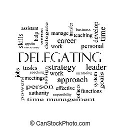 Delegating Word Cloud Concept in black and white with great...