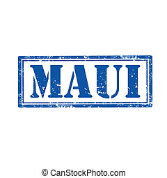 Maui-stamp - Grunge rubber stamp with text Maui,vector...
