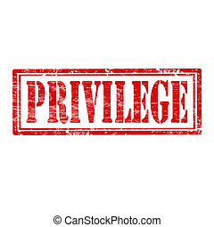Privilege-stamp - Grunge rubber stamp with word...