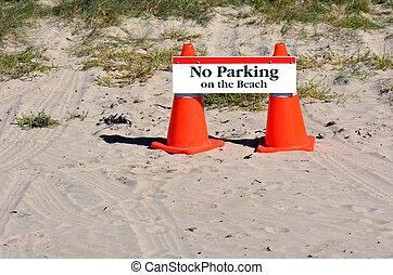No parking on the beach sign. concept photo of parking