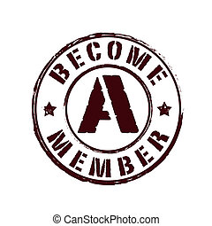 become a member stamp - become a member grunge stamp whit on...