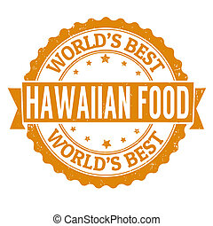 Hawaiian food stamp - Hawaiian food grunge rubber stamp on...