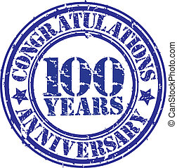 Cogratulations 100 years anniversary grunge rubber stamp,...