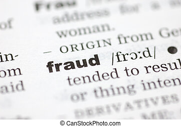 Definition of fraud - A close up of the word fraud from a...
