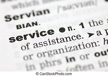 Definition of service - A close up of the word service from...