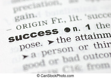 Definition of success - A close up of the word success from...