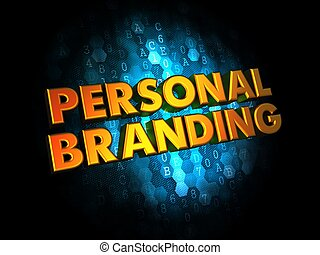 Personal Branding Concept on Digital Background - Personal...