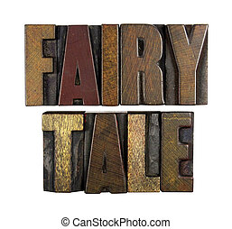 Fairy Tale - The words FAIRY TALE written in vintage...