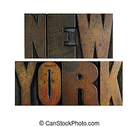 New York - The name NEW YORK written in vintage letterpress...