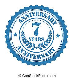 7 years anniversary stamp - 7 years anniversary grunge...