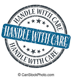 Handle With Care blue grunge round stamp on white background