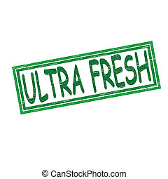 Ultra fresh - Stamp with text ultra fresh inside, vector...