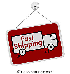 Fast Shipping Sign - A red and white sign with the words...
