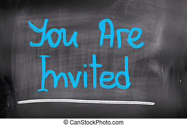You Are Invited Concept