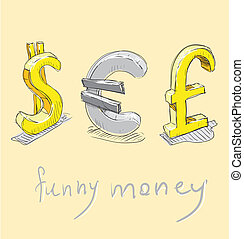 Dollar, euro, pound funny money signs - Dollar, euro, pound...