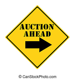Auction Ahead Sign - A yellow and black diamond shaped road...