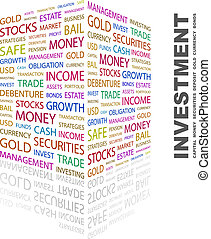 INVESTMENT. Background concept wordcloud illustration. Print...