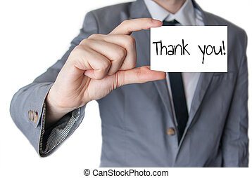 Thank you held in hand - Businessman holding or showing card...