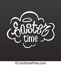 Easter time hand lettering. Vector