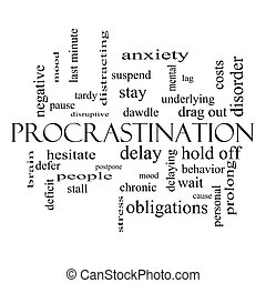 Procrastination Word Cloud Concept in black and white with...