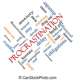 Procrastination Word Cloud Concept Angled - Procrastination...