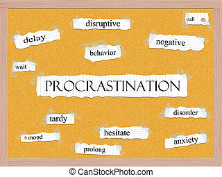 Procrastination Corkboard Word Concept with great terms such...