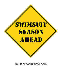 Swimsuit Season Ahead Sign - A yellow and black diamond...