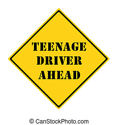 Teenage Driver Ahead Sign - A yellow and black diamond...