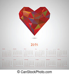 Calendar 2015, triangle modern hipster style flying heart,...