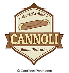 Cannoli stamp or label on white background, vector...