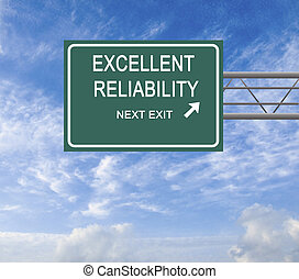 Road sign to exellent reliability